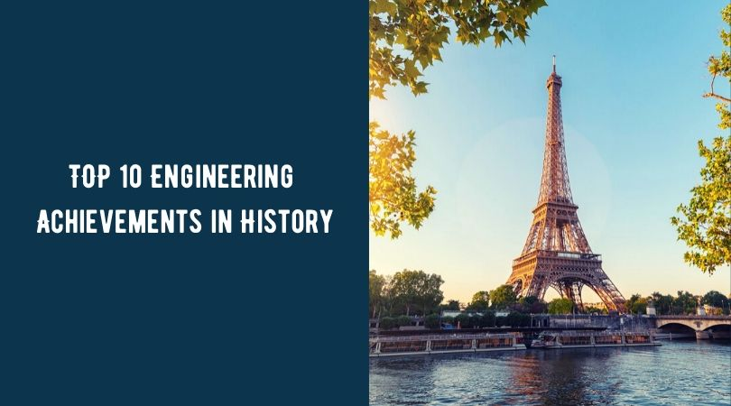 TOP 10 Engineering Achievements in History